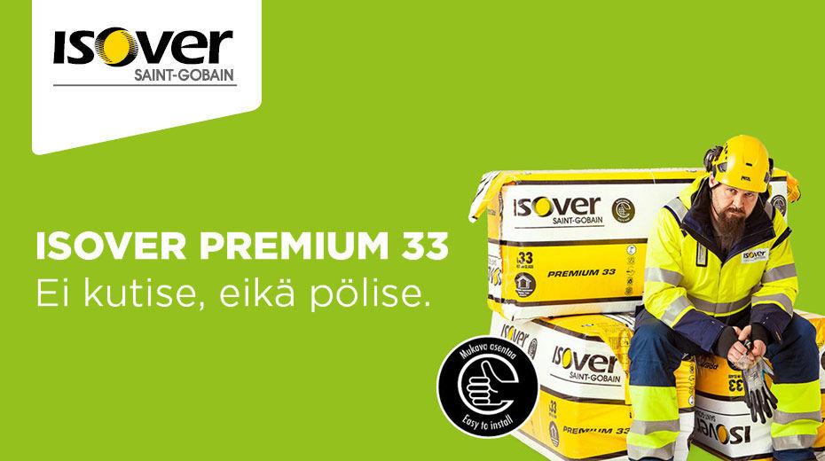 Isover Premium 33 - Ei kutise eikä pölise